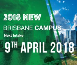 Brisbane Campus_Next Intake:09 April 2018